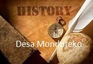 SEJARAH DESA MONDOTEKO